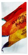 Welcome To The Gypsy Fair Beach Towel