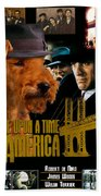 Welsh Terrier Art Canvas Print - Once Upon A Time In America Movie Poster Beach Towel
