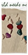 What The World Needs Now Is Love Sweet Love Beach Towel