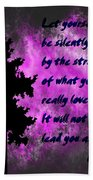 What You Really Love 2 - Rumi Quote Beach Towel