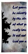 What You Really Love - Rumi Quote Beach Towel