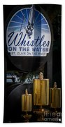 Whistles On The Water Beach Towel