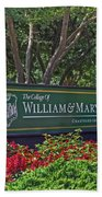William And Mary Welcome Sign Beach Towel