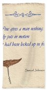 Wine Gives Man Nothing Beach Towel by Elaine Plesser