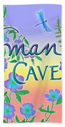 Woman Cave With Dragonfly Beach Towel