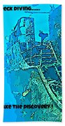 Wreck Diving Make The Discovery Beach Towel