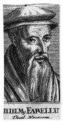 Guillaume Farel (1489-1565) Beach Towel