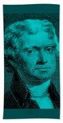 Thomas Jefferson In Turquois Beach Towel