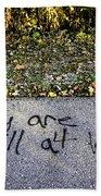 American Graffiti Why Are We Still At War Beach Towel