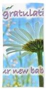 Baby Girl Congratulations Greeting Card - Oxeye Daisies Beach Towel