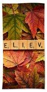 Believe-autumn Beach Towel