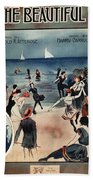 By The Beautiful Sea, 1914 Beach Towel