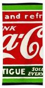 Coca-cola  Relieves Fatigue Beach Sheet