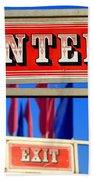 Enter And Exit Signs Beach Towel