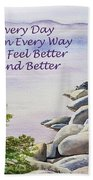 Feel Better Affirmation Beach Towel