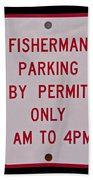 Fisherman Parking Sign Beach Towel