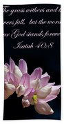Flower Macro And Isaiah 40 8 Beach Towel