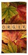 Forgive-autumn Beach Towel