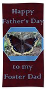 Foster Dad Father's Day Card - Mourning Cloak Butterfly Beach Towel