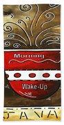 Fresh Java Original Painting Beach Towel by Megan Duncanson