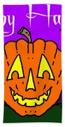 Happy Halloween 2 Beach Towel