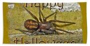 Happy Halloween Spider Greeting Card Beach Towel
