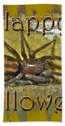 Happy Halloween Spider Greeting Card Beach Towel