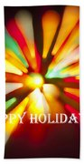 Happy Holidays Card Beach Towel