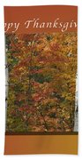 Happy Thanksgiving Birch And Maple Trees Beach Towel