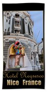 Hotel Negresco France Beach Towel