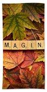 Imagine-autumn Beach Towel