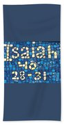 Isaiah 40 28-31 Beach Towel