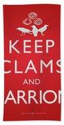 Keep Clams And Carrion Beach Towel
