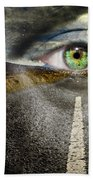 Keep Your Eyes On The Road Beach Towel