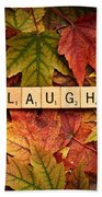 Laugh-autumn Beach Towel