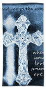 Lead Me To The Cross With Lyrics Beach Towel
