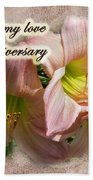 Love On Anniversary - Lilies And Lace Beach Towel