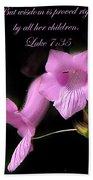 Luke 7 35 Pink Penstemon Flower Beach Towel