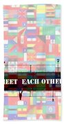Meet Each Other Beach Sheet