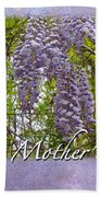 Mother's Day Card - Purple Wisteria Beach Towel