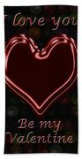 My Heart Is Yours Valentine Card Beach Towel