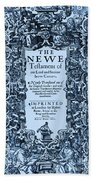 New Testament, King James Bible Beach Towel by Photo Researchers