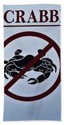 No Crabbing Beach Towel