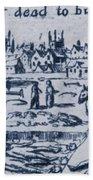 Plague, 1665 Beach Towel