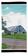 Rustic Barn Scene Beach Towel