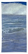 Sea Without Pity Beach Towel