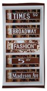 Signs Of New York Beach Towel by Rob Hans