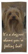 Sorry You're Sick Greeting Card - Cute Doggie Beach Towel