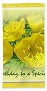Special Friend Birthday Greeting Card - Yellow Primrose Beach Towel