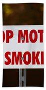Stop Motor No Smiking Beach Towel
